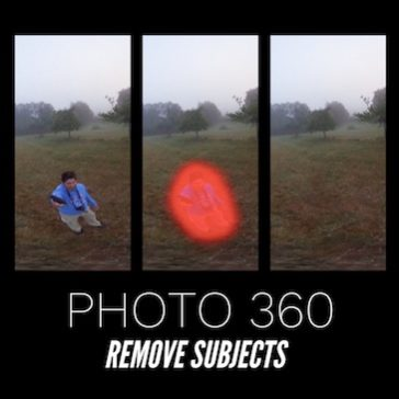 360 Photo : Remove subjects