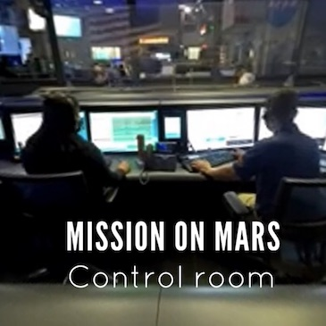 Mission to Mars : Inside the control room