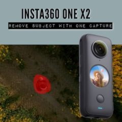 Insta360 ONE X2 – Remove subject with a single capture